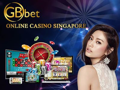 Singapore Is The Place For Online Casino Gambling